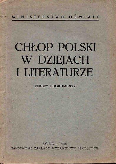 Chłop polski w dziejach i literaturze.