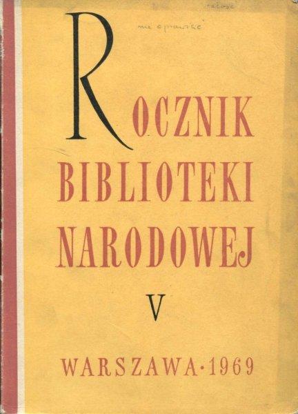 Rocznik Biblioteki Narodowej. Nr 5: 1969