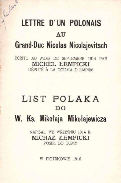Łempicki Michał - List Polaka do W. Ks. Mikołaja Mikołajewicza. Napisał we wrześniu 1914 r. ..., poseł do Dumy.