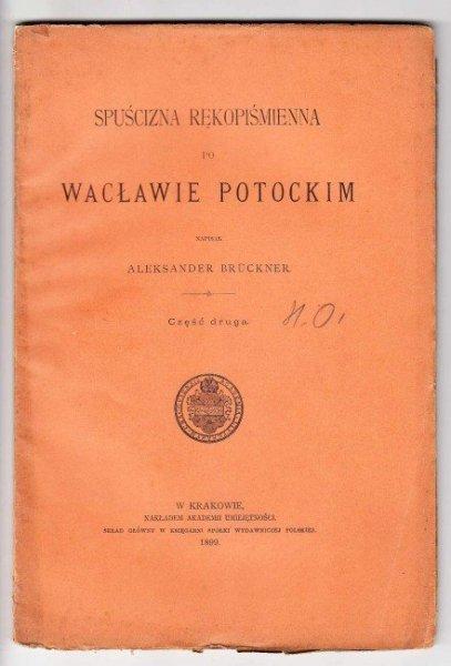 Bruckner Aleksander - Spuścizna rękopiśmienna po Wacławie Potockim