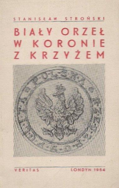 Stroński Stanisław  - Biały Orzeł w koronie z krzyżem.