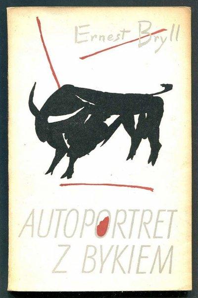 Bryll Ernest - Autoportret z bykiem.