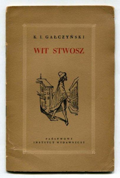 Gałczyński Konstanty Ildefons - Wit Stwosz