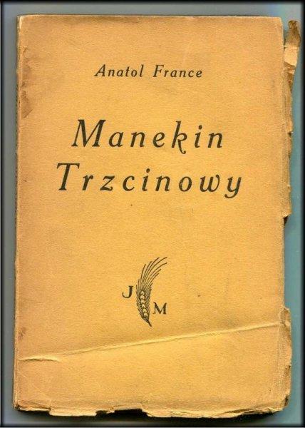 France Anatol - Manekin trzcinowy.