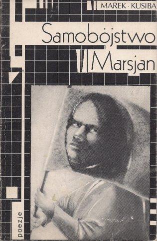 Kusiba Marek - Samobójstwo Marsjan.