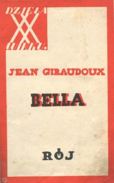 Giraudox Jean - Bella. Powieść.