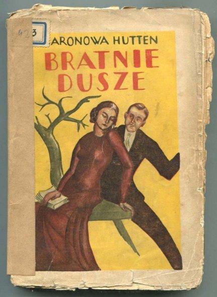 Hutten zum Stolzenberg, Betsey von - Bratnie dusze (What became of Pam). Powieść.