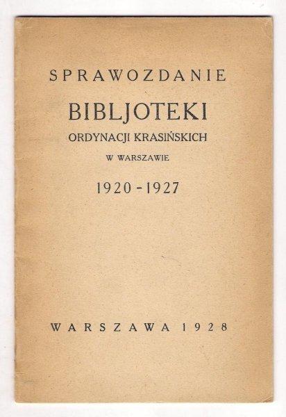 Sprawozdanie Bibljoteki Ordynacji Krasińskich 1920-1927.