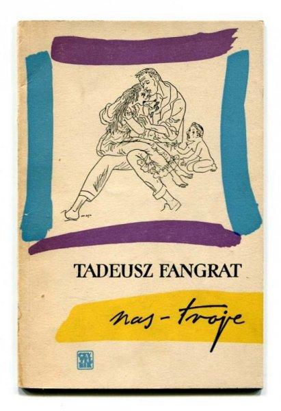 Fangrat Tadeusz - Nas-troje.
