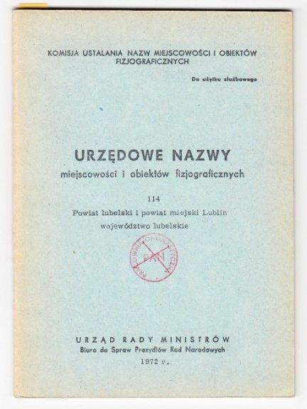 Urzędowe nazwy miejscowości i obiektów fizjograficznych. Z. 114.
