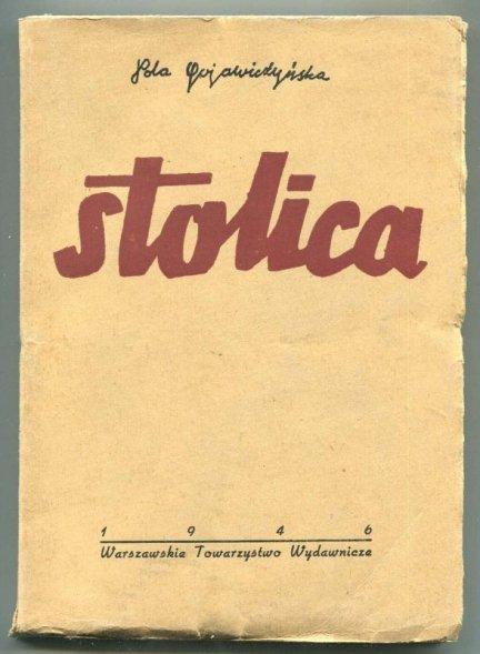 Gojawiczyńska Pola - Stolica.