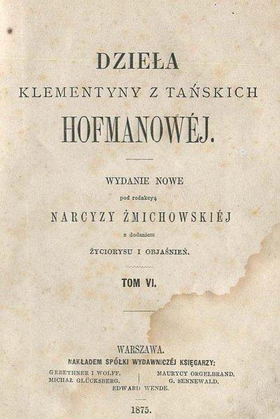 Hofmanowa Klementyna z Tańskich - Dzieła. T.6.