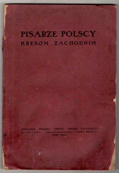 Pisarze polscy kresom zachodnim.