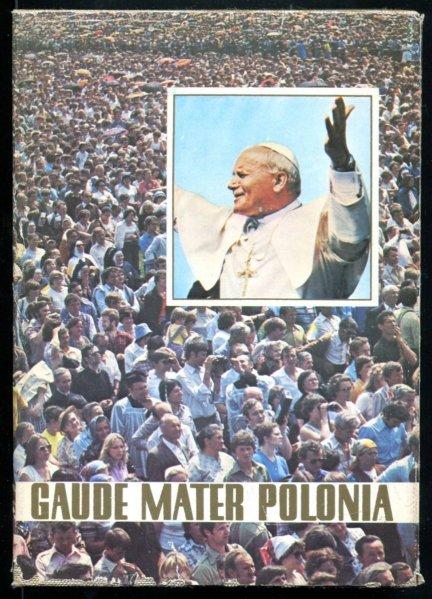 Gaude Mater Polonia.