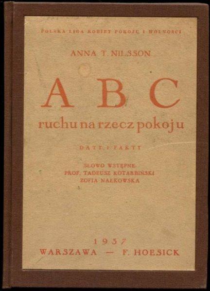 Nilsson Anna T. - ABC ruchu na rzecz pokoju. Daty i fakty.