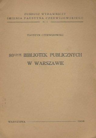 Czerwijowski Faustyn - 80lecie bibliotek publicznych w Warszawie.