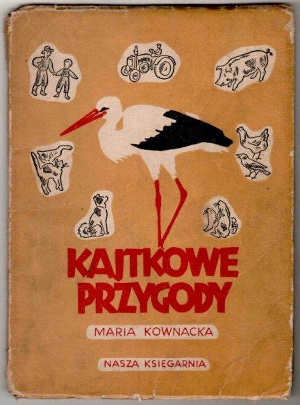 Kownacka Maria - Kajtkowe przygody.