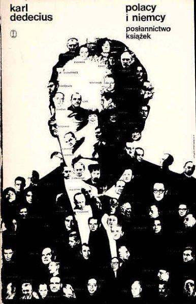Dedecius Karl - Polacy i Niemcy. Posłannictwo książek