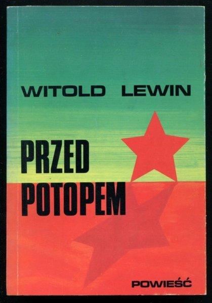 Lewin Witold - Przed potopem. Powieść.