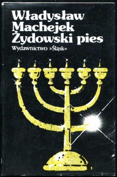 Machejek Władysław - Żydowski pies.