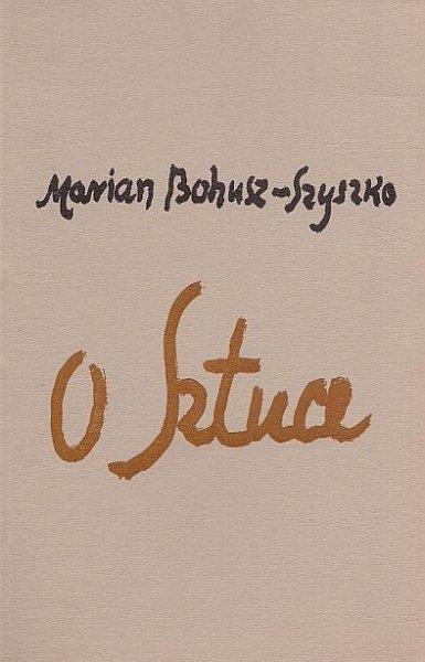 Bohusz-Szyszko Marian - O sztuce.