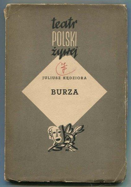 Kędziora Juliusz - Burza. Dramat w trzech aktach.
