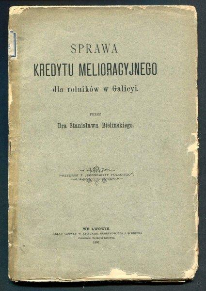 Bieliński Stanisław - Sprawa kredytu melioracyjnego dla rolników w Galicyi