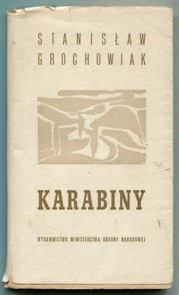Grochowiak Stanisław - Karabiny.