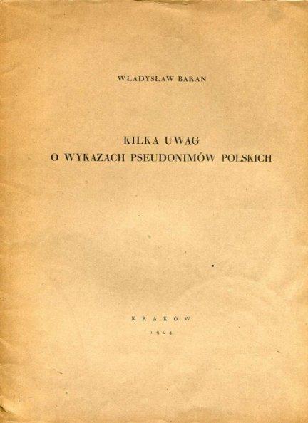 Baran Władysław — Kilka uwag o wykazach pseudonimów polskich.