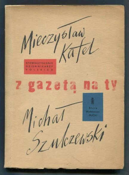 Kafel Mieczysław, Szulczewski Michał - Z gazetą na ty.
