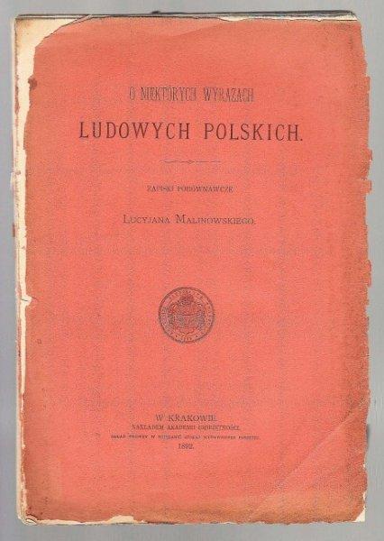 Malinowski Lucyjan - O niektórych wyrazach ludowych polskich