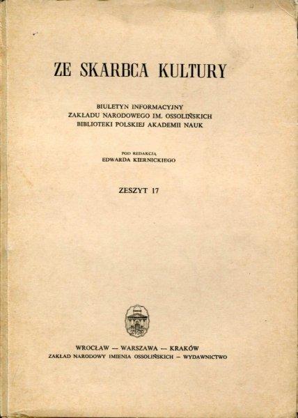 Ze Skarbca Kultury. Zesz. 17. 1965.