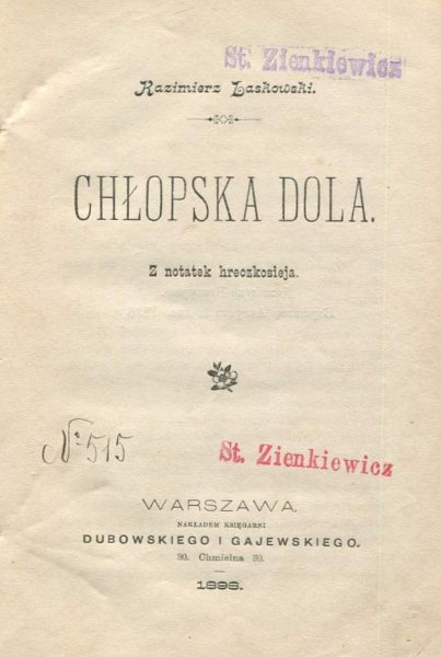 Laskowski Kazimierz - Chłopska dola. Z notatek hreczkosieja.