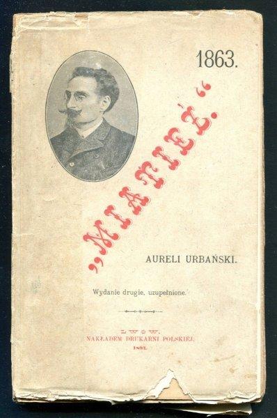 Urbański Aureli - Miatieź. Rok 1863.