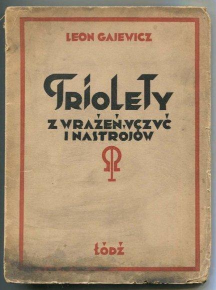 Gajewicz Leon - Triolety. Z marzeń, uczuć i nastrojów.