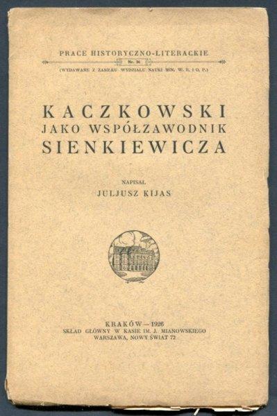 Kijas Juljusz - Kaczkowski, jako współzawodnik Sienkiewicza