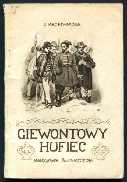 Kropiwnicka Cecylia - Giewontowy hufiec. Opowiadanie z r. 1846.