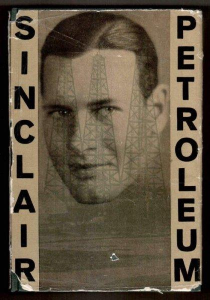 Sinclair Upton - Petroleum. Roman.