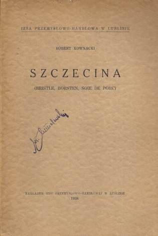 Kownacki Robert — Szczecina (bristle, borsten, soie de porc).