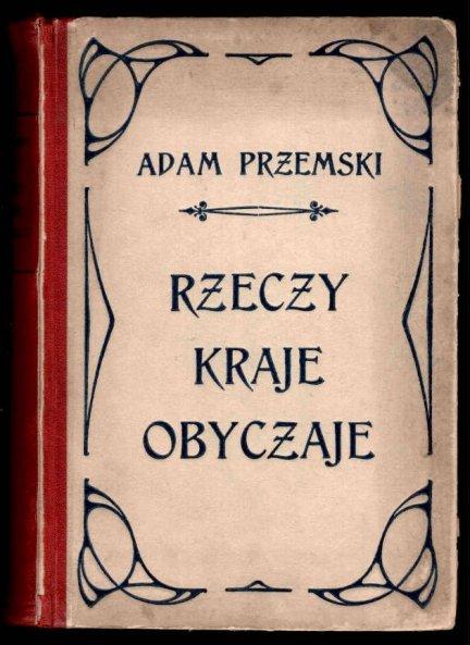 Przemski Adam - Rzeczy, kraje, obyczaje. Ilustrowała Wiktoria Zandberg.