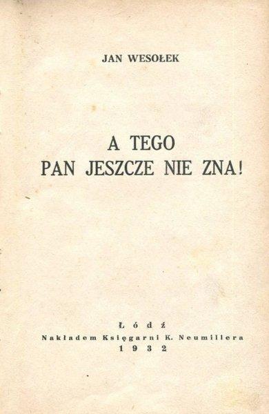 Wesołek Jan - A tego pan jeszcze nie zna!