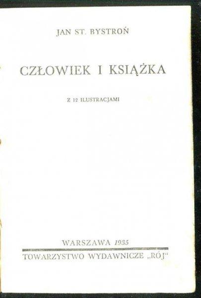 Bystroń Jan St. - Człowiek i książka. 1935.