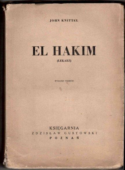 Knittel John - El Hakim (Lekarz). Wyd.III.