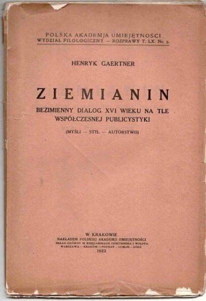 Gaertner Henryk - Ziemianin. Bezimienny dialog XVI wieku na tle współczesnej publicystyki