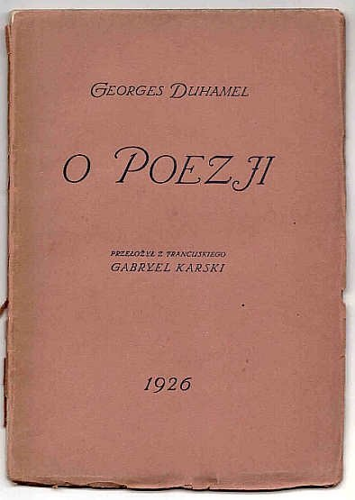 Duhamel Georges - O poezji.