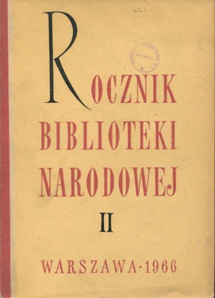 Rocznik Biblioteki Narodowej. Nr 2: 1966