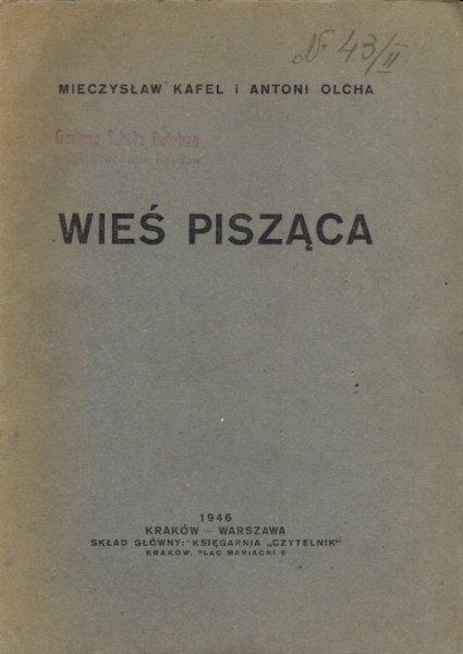 Kafel Mieczysław, Olcha Antoni - Wieś pisząca.