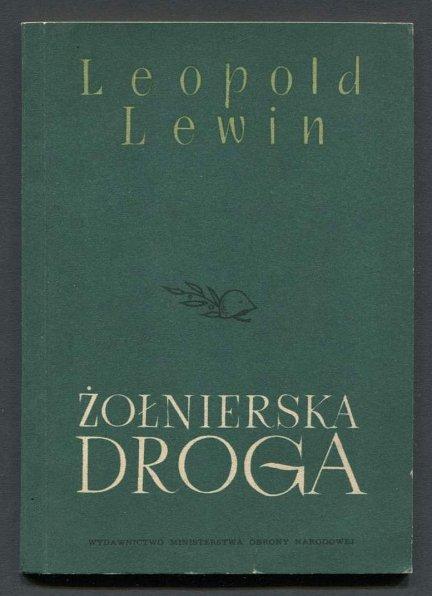 Lewin Leopold - Żołnierska droga. Poemat.