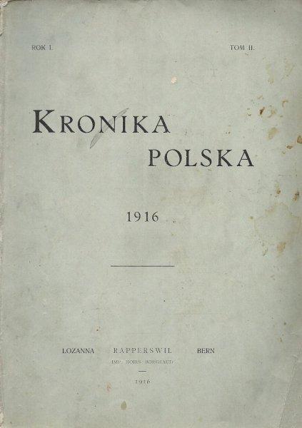 Kronika Polska 1916. Rok I, tom 2.