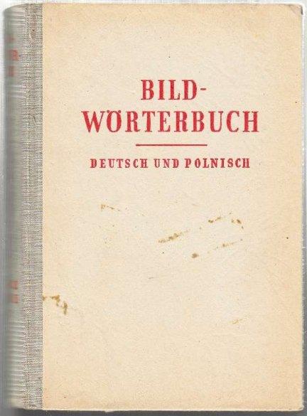 Daum Edmund, Wiederroth Herbert – Słownik ilustrowany języka niemieckiego i polskiego. Bildwörterbuch Deutsch und Polnisch